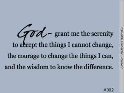God – Grant Me The Serenity To Accept The Things - A002