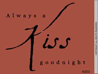 Always A Kiss Goodnight - A003