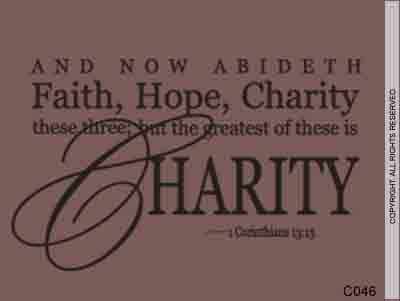 And Now Abideth Faith, Hope, Charity These Three; But - C046