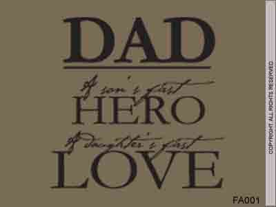 Dad Of Son's First Hero Of Daughter's First Love - FA001