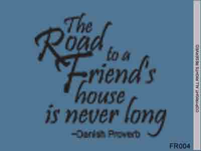 The Road To A Friend's House is Never Long – Danish - FR004