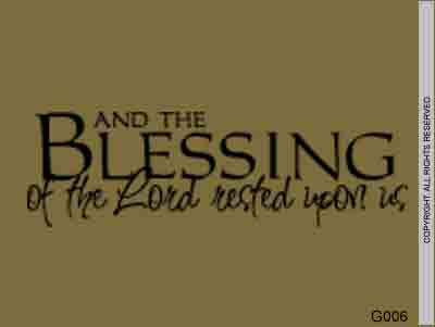 And The Blessing Of The Lord Rested Upon Us - G006
