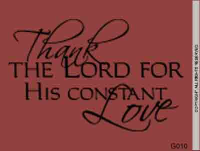 Thank The Lord For His Constant Love - G010