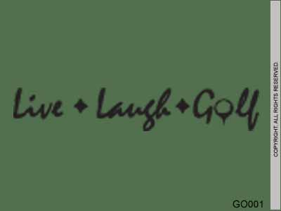 Live Laugh Golf - GO001