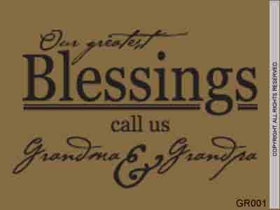 Our Greatest Blessings Call Us Grandma & Grandpa - GR001