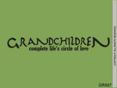 Grandchildren Complete Life's Circle Of Love - GR007