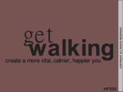 Get Walking Create A More Vital, Calmer, Happier You - HF005