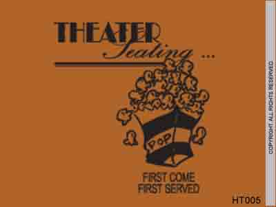 Theater Seating... First Come First Served - HT005
