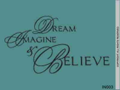 Dream Imagine & Believe - IN003