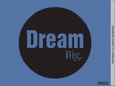 Dream Big - IN022
