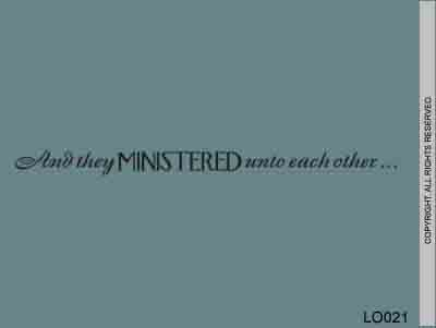 And They Ministered Unto Each Other... - LO021