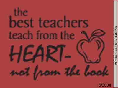 The Best Teachers Teach From The Heart – Not From The B - SC004