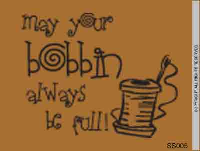 May Your Bobbin Always Be Full! - SS005