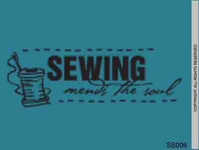 Sewing Mends The Soul - SS006