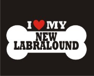 NEW LABRALOUND- Love Bone Dog Breed Sticker Vinyl Decal Vehicle