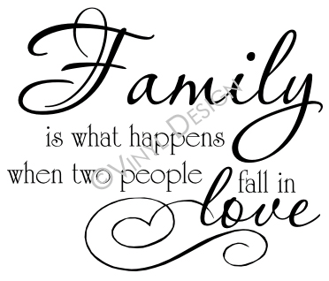 Family is What Happens When Two People Fall in Love - VRD-F022