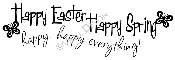 Happy Easter Happy Spring Happy Happy Everything - VRD-HD008