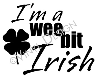 I'm a wee bit Irish - Shamrock, St Patricks Day - VRD-HD074