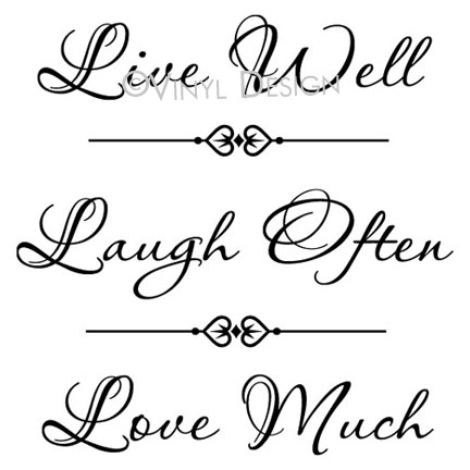 Live Well, Laugh Often, Love Much - VRD-TL026