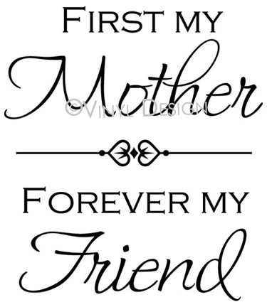 First My Mother, Forever My Friend - VRD-TL030