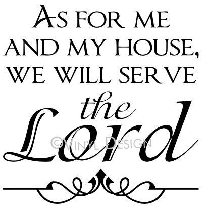 As For Me and My House, We Will Serve the Lord - VRD-TL031