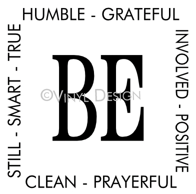 Be Humble, Be Grateful, Be Involved, Be Positive, Be Cl - VRD-TL