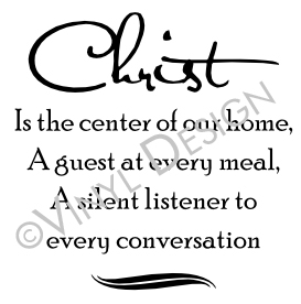 Christ is the center of our home, a guest at every meal - VRD-TL